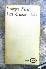 Les choses - Georges Perec