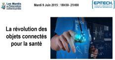 Mardi de l'innovation spécial santé et objets connectés
